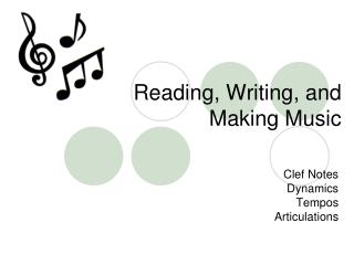 Reading, Writing, and  Making Music