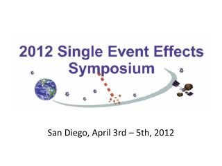 San Diego, April 3rd – 5th, 2012
