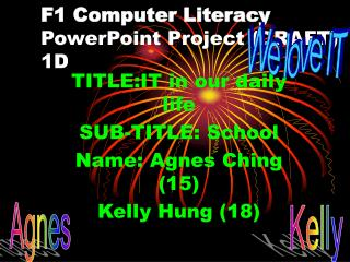 F1 Computer Literacy PowerPoint Project (DRAFT) 1D