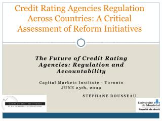 Credit Rating Agencies Regulation Across Countries: A Critical Assessment of Reform Initiatives