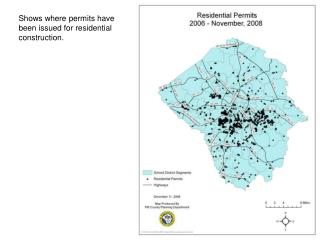 Shows where permits have been issued for residential construction.