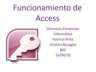 Funcionamiento de Access