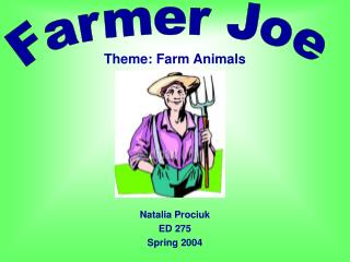 Theme: Farm Animals