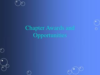 Chapter Awards and Opportunities