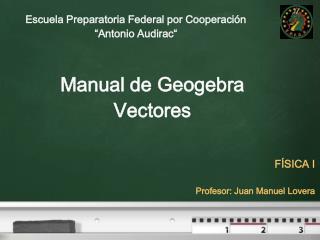 Manual de  Geogebra Vectores