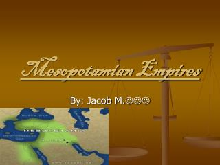 Mesopotamian Empires