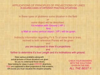APPLICATIONS OF PRINCIPLES OF PROJECTIONS OF LINES