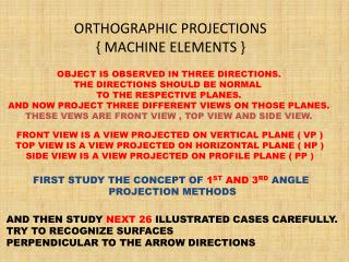 ORTHOGRAPHIC PROJECTIONS { MACHINE ELEMENTS }