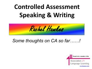 Controlled Assessment Speaking & Writing