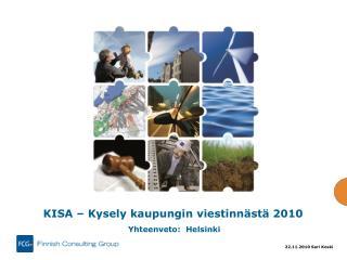 KISA � Kysely kaupungin viestinn�st� 2010