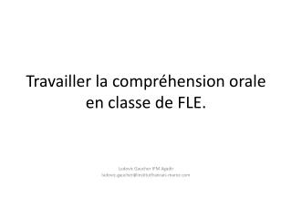 Travailler  la  compréhension orale  en  classe  de FLE.
