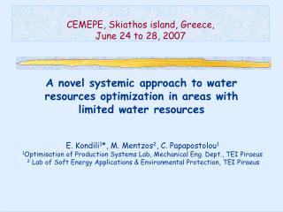CEMEPE ,  Skiathos island, Greece ,  June 24 to 28, 2007