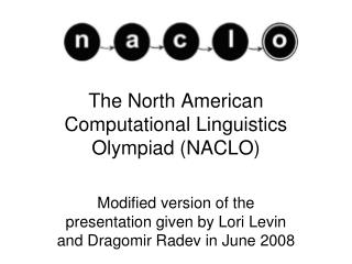 The North American Computational Linguistics Olympiad NACLO