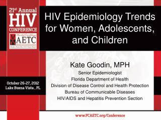 HIV Epidemiology Trends for Women, Adolescents, and Children