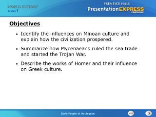 Identify the influences on Minoan culture and explain how the civilization prospered.