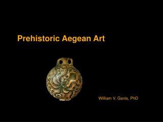 Prehistoric Aegean Art