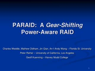 PARAID:  A  Gear-Shifting Power-Aware RAID
