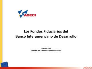 Los Fondos Fiduciarios del  Banco Interamericano de Desarrollo