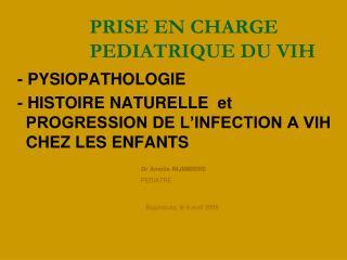 PRISE EN CHARGE PEDIATRIQUE DU VIH