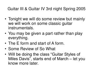 Guitar III & Guitar IV 3rd night Spring 2005