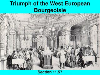 Triumph of the West European Bourgeoisie