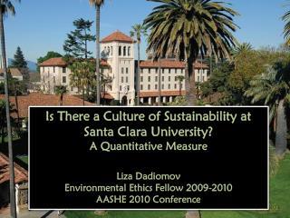 Is There a Culture of Sustainability at Santa Clara University?  A Quantitative Measure