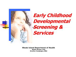 Early Childhood Developmental Screening &  Services