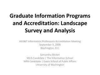 Graduate Information Programs and Accreditation: Landscape Survey and Analysis