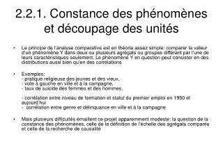 2.2.1. Constance des phénomènes et découpage des unités