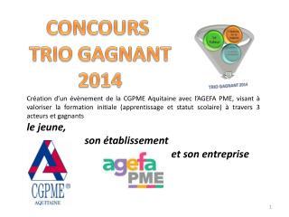 CONCOURS  TRIO GAGNANT 2014
