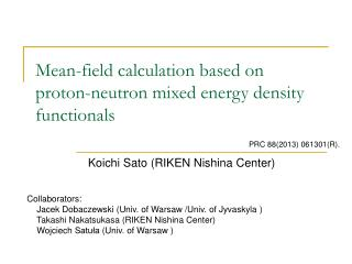Mean-field calculation based on  proton-neutron mixed energy density  functionals