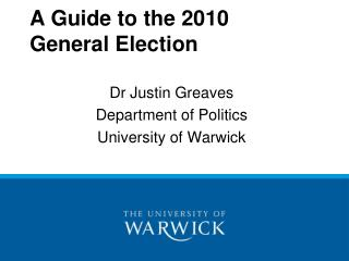 A Guide to the 2010 General Election