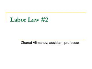 Labor Law #2
