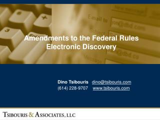 Amendments to the Federal Rules Electronic Discovery