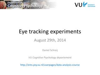 Eye tracking  experiments