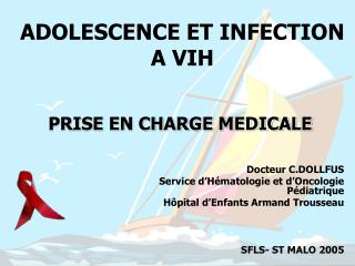ADOLESCENCE ET INFECTION A VIH