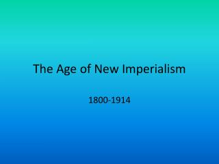 The Age of New Imperialism