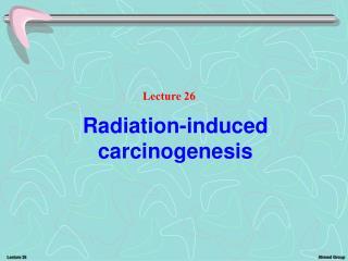 Radiation-induced carcinogenesis