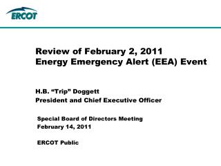 Review of February 2, 2011  Energy Emergency Alert (EEA) Event