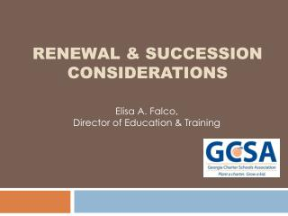 Renewal & succession Considerations