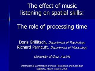 The effect of music listening on spatial skills: The role of processing time