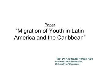 "Paper ""Migration of Youth in Latin America and the Caribbean"""