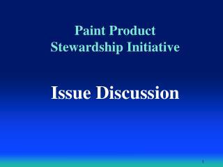 Paint Product  Stewardship Initiative