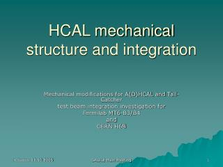 HCAL mechanical structure and integration