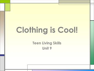 Clothing is Cool
