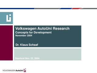 Volkswagen AutoUni Research Concepts for Development November 2004