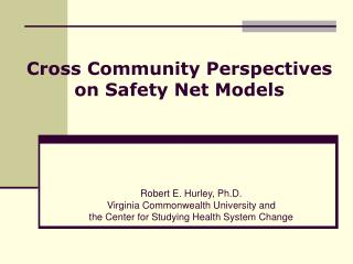 Cross Community Perspectives on Safety Net Models