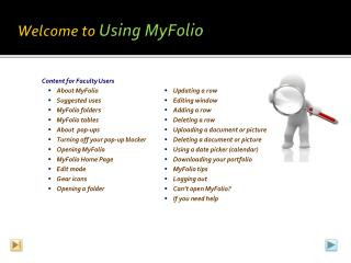 Welcome to  Using  MyFolio