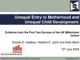 Unequal Entry to Motherhood and Unequal Child Development: