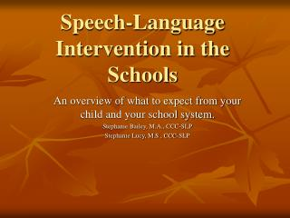 Speech-Language Intervention in the Schools